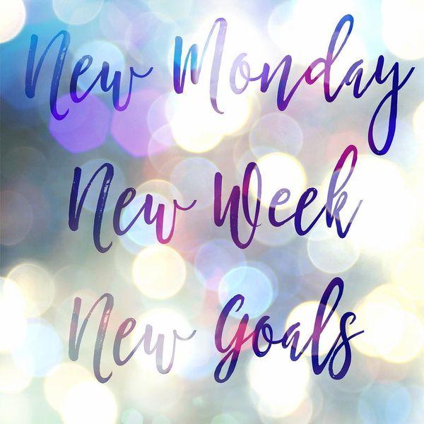 новый понедельник новая неделя новые цели