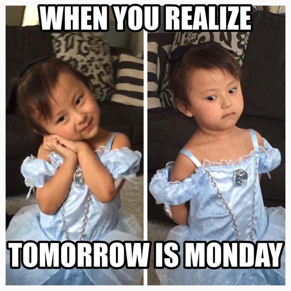 когда ты поймешь, что завтра понедельник