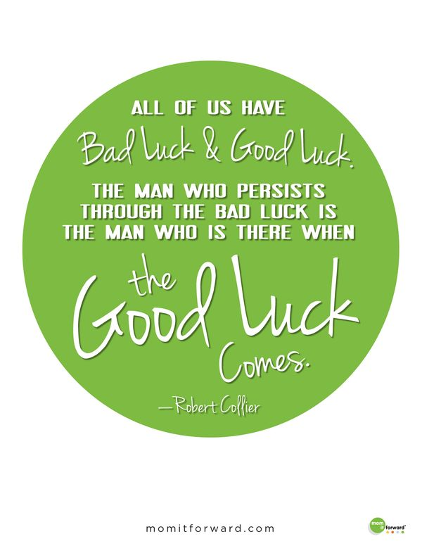 Good Luck Quotes to Text on that Special Someone's Day of Need