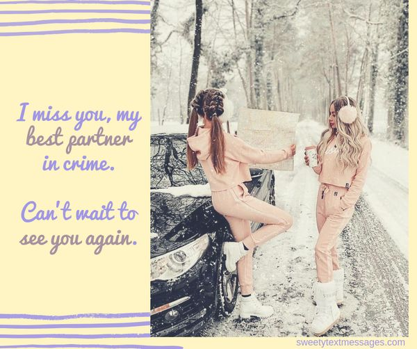 Funny miss my best friend quotes 2