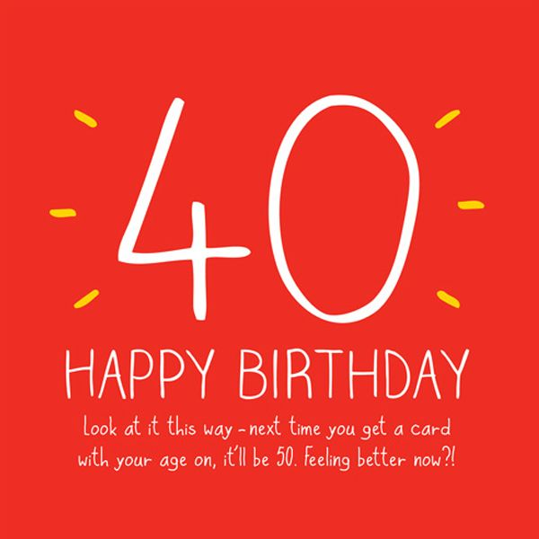 Happy Big 40th Birthday Card