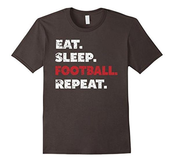 Football Gifts Eat Sleep Football T-Shirt