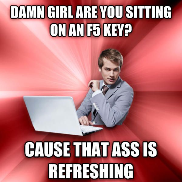Damn girl, are you sitting on the f5 key?