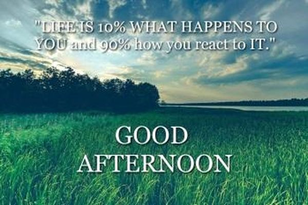 Good afternoon pictures with quotes for your friends and family 5