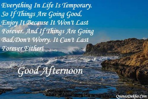 Motivating-and-Effective-Good-Afternoon-Images-with-Quotes 7