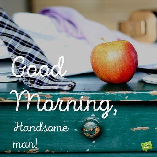 Доброе утро красавчик