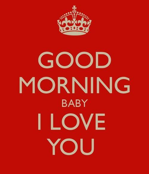 Доброе утро малыш.  я люблю тебя