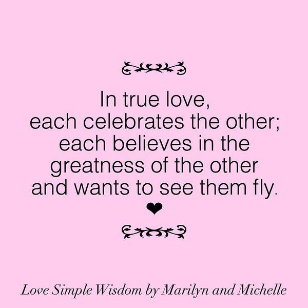 In true love, everyone celebrates each other ...