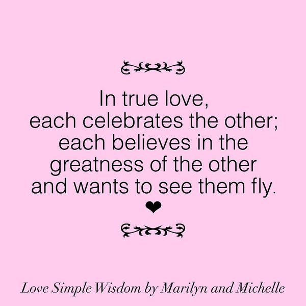 In True Love, Each Celebrates The Other...