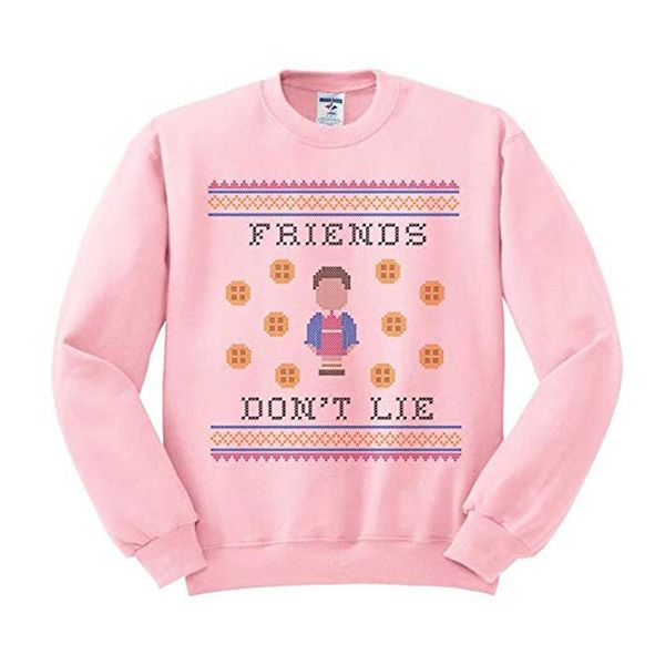 TeesAndTankYou Friends Dont Lie Sweatshirt Unisex