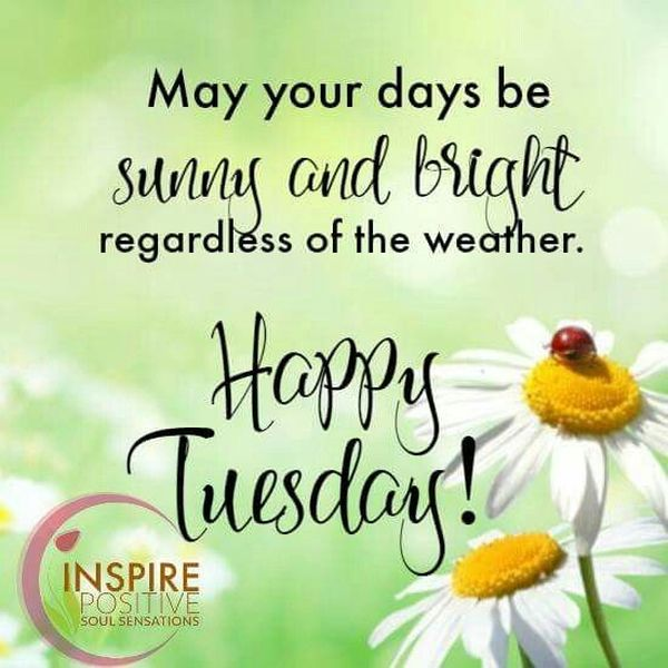Cool Tuesday Inspirational Images