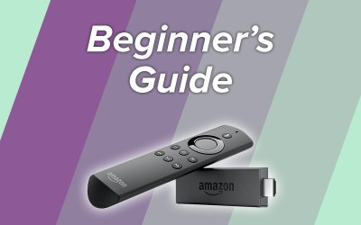 A Beginner's Guide to the Amazon Fire Stick TV: Everything