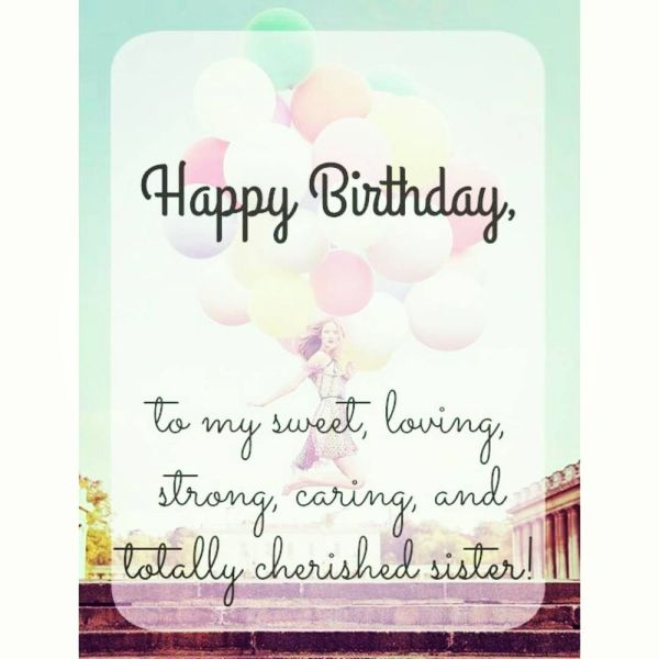 Cute Birthday Quotes For Sister 6