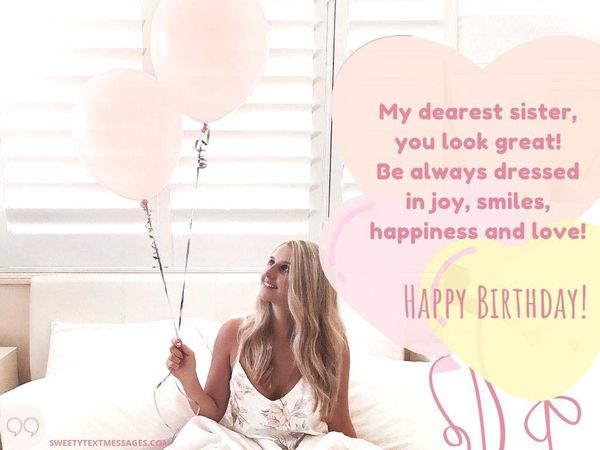 Cute birthday quotes for the dearest sister