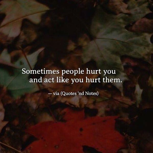 Dont hurt me because i love you quotes