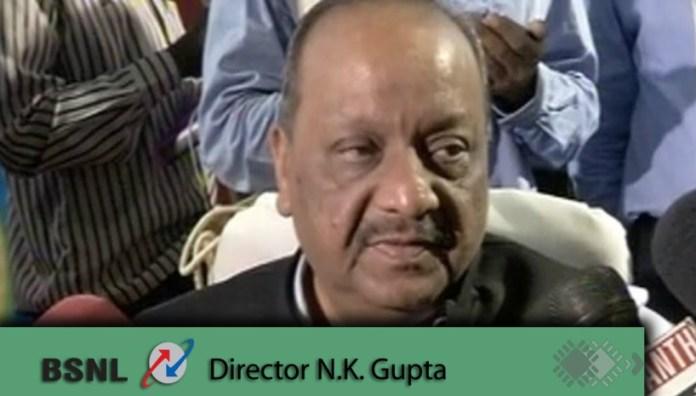 NK Gupta BSNL Director