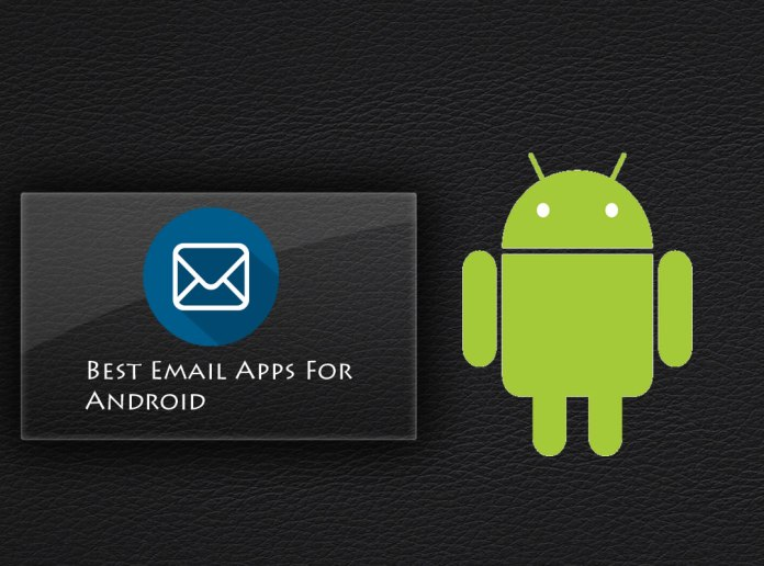 email apps for android - best email apps - tech legends