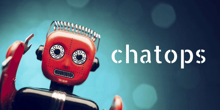 How Chatops is Bringing Innovation in Developer's Way of Working