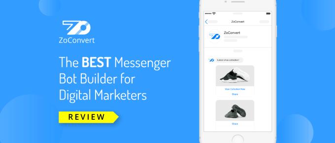 ZoConvert Review: Best Facebook Messenger Marketing Platform