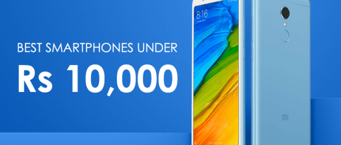 Top 5 Best Mobile Phones Under 10,000 in India