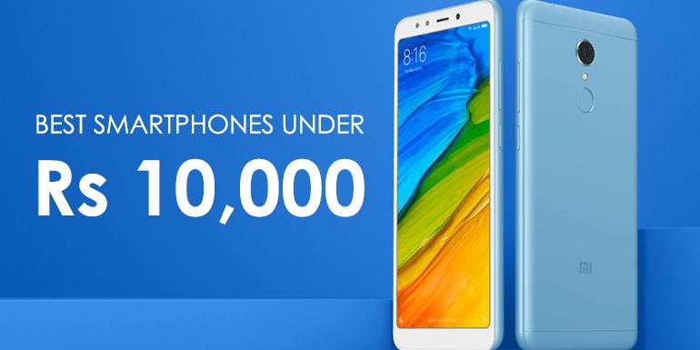 Top 5 Best Mobile Phones Under 10,000 in India