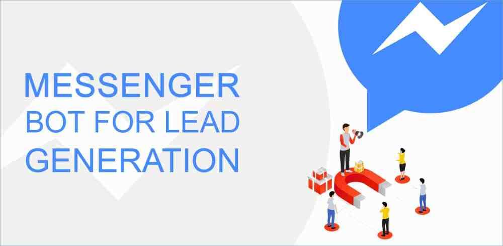 Facebook Messenger Bot for Lead Generation