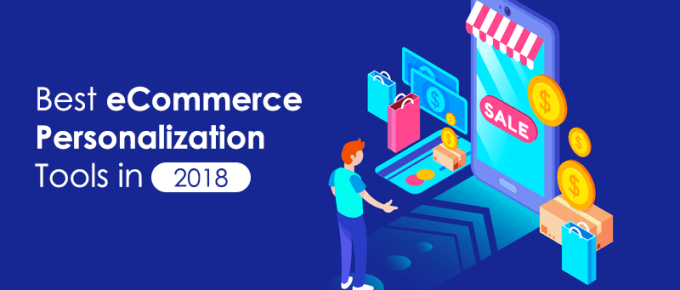 20+ eCommerce Personalization Tools to Skyrocket Your Sales