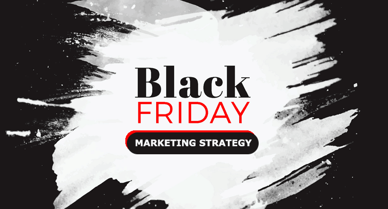 Black Friday Marketing Strategy