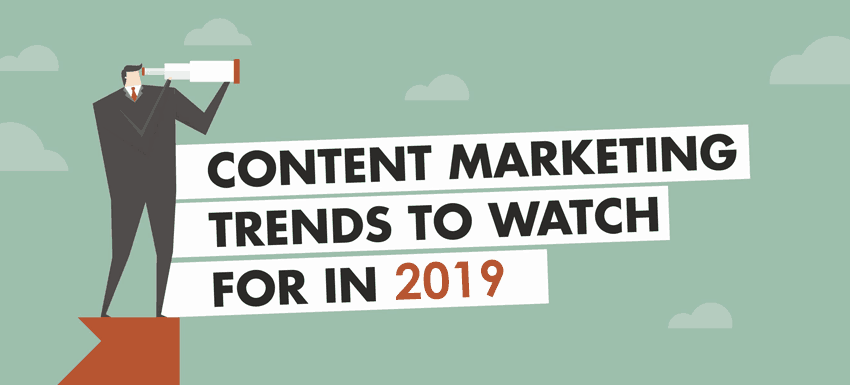 Top 5 Content Marketing Trends for 2019