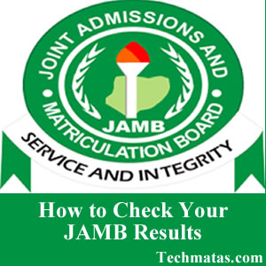 Steps to Check Your JAMB Result Online