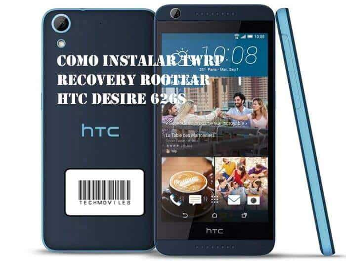 Como instalar TWRP Recovery Rootear HTC Desire 626s