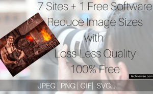 8 Best Ways to Reduce Images Online – Compress Reduce Resize Photos 100 % Free