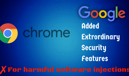 Google added new anti-virus Feature to its Chrome Browser on Windows