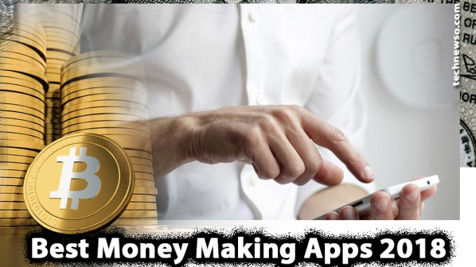 money making apps - money making android apps