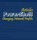 Change Network Profile Using PowerShell - Technig