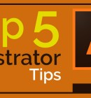 Top 5 Illustrator Tips