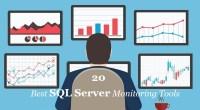 20 Best SQL Server Monitoring Tools - Technig