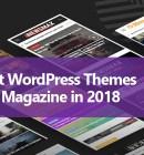 7 Best WordPress Magazine themes - Technig