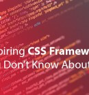 7 Inspiring CSS Frameworks You Don't Know About