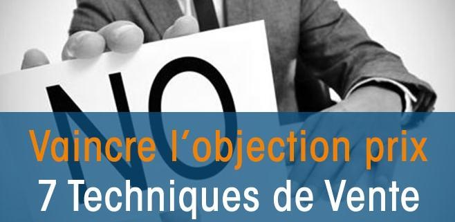 Objection PRIX: 7 Techniques de Vente