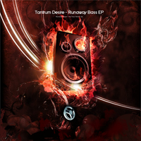 Tech071 - Tantrum Desire - Runaway Bass EP