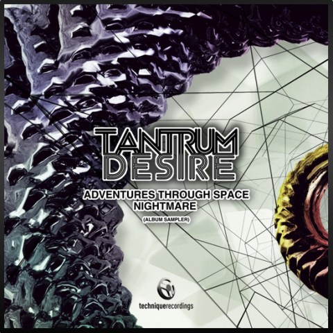 Tantrum Desire - Adventures Through Space / Nightmare