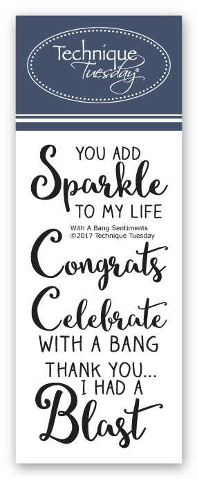 With A Bang Sentiments Stamps Rubber Stamps Technique