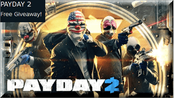 Payday 2 Free to Play on Steam [Windows]