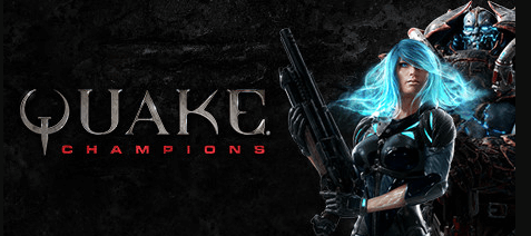 Quake Champions FPS Game Free forever! [Steam]