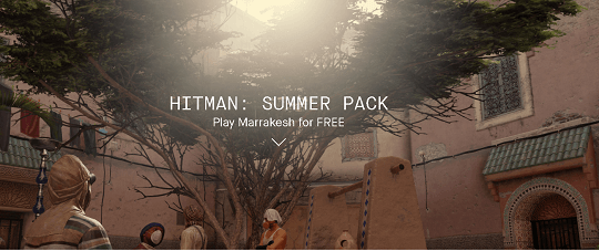 Hitman Episode 3: Marrakesh Free for Limited Time (PC / PS4 / Xbox One)