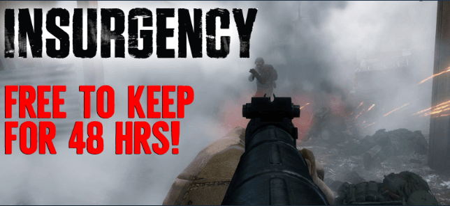 Insurgency Free to Keep for 48 Hours