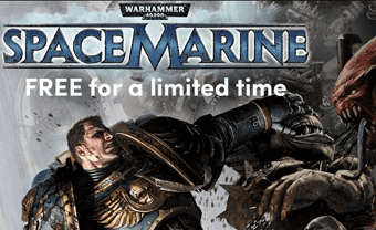 Grab Warhammer 40,000: Space Marine Game for Free