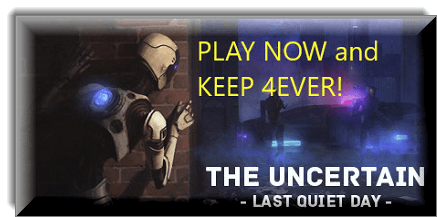 The Uncertain-Last Quiet Day free on steam