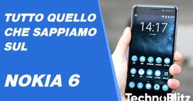 TechnoBlitz.it Tutto quello che sappiamo sul Nokia 6